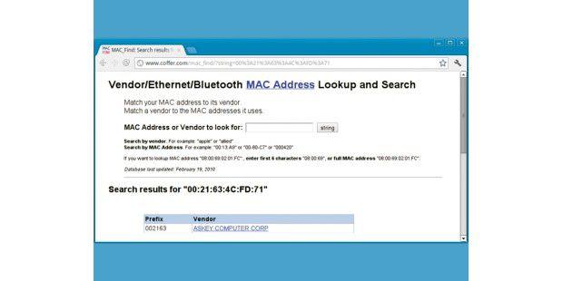 MAC-Adresse: In der Hardware-Adresse jedes Netzwerkgerätsist der Hersteller in den ersten drei Bytes kodiert, die sich aufwww.coffer.com/mac_find entschlüsseln lassen.