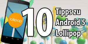 Video: 10 Tricks zu Android 5.0 Lollipop