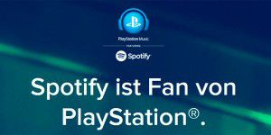 Sony und Spotify starten PlayStation Music