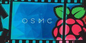 OSMC Mediacenter: Der Raspbmc-Nachfolger