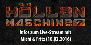 Höllenmaschine 7 - Livestream & Chat mit Michi & Fritz!