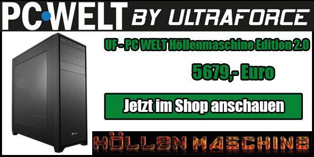 UF - PC-WELT Höllenmaschine Edition 2.0