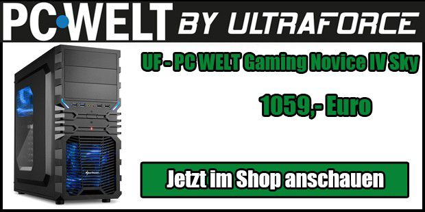 UF - PC WELT Gaming Novice IV Sky