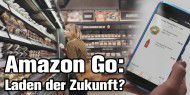 Supermarkt ohne Kasse! - Amazon Go Store