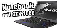 Gaming-Notebook mit GTX 1080 - Aorus X7 DT v6 im Test