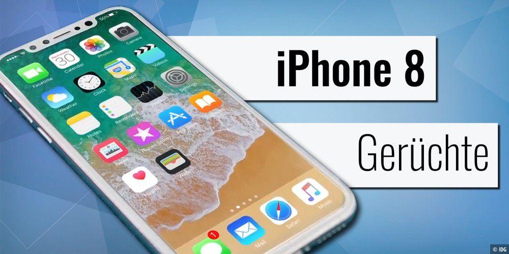 Sieht so das iPhone 8 / 7s aus? Alle Gerüchte zu Design, Preis ...