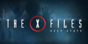 """The X-Files: Deep State"" für iOS und Android erschienen"