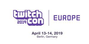 Erste Twitchcon Europe in Berlin am 13. und 14. April